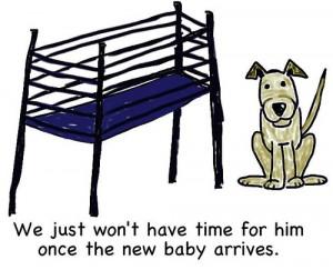 Con el nuevo bebé ya no tendremos tiempo para él.